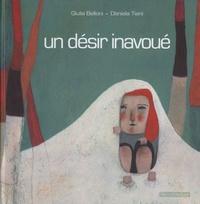 Giulia Belloni et Daniela Tieni - Un désir inavoué.