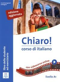 Giulia De Savorgnani et Beatrice Bergero - Chiaro! corso de italiano A1 - Libro dello studente.