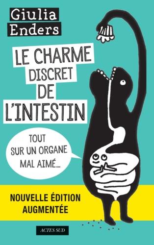Le charme discret de l'intestin - Giulia Enders - Format PDF - 9782330050276 - 14,99 €