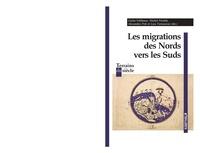 Giulia Fabbiano et Michel Peraldi - Les migrations des Nords vers les Suds.