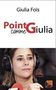 Giulia Foïs - Point G comme Giulia.