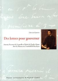 Des lettres pour gouverner - Antoine Perrenot de Granvelle et lItalie de Charles-Quint dans les Manuscrits Trumbull de Besançon.pdf
