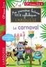 Giulia Levallois et Hélène Heffner - Mes premières lectures 100 % syllabiques Niveau 2 - le carnaval.