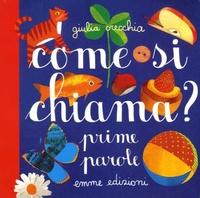 Giulia Orecchia - Come si chiama? - Prime parole.