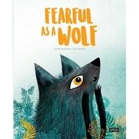 Giulia Pesavento et Susy Zanella - Fearful as a Wolf.