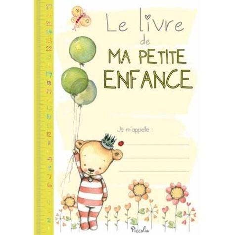 Le Livre De Ma Petite Enfance