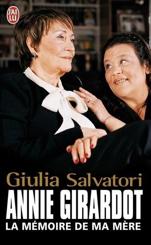 Giulia Salvatori - Annie Girardot - La mémoire de ma mère.