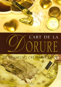 Giuliana Alio et Aziza Karrara - L'Art de la Dorure.