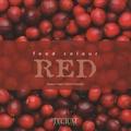 Giuliana Cagna et Fabrizio Esposito - Food Colour Red - Edition français-anglais-flamand.