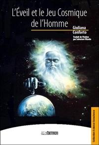 Giuliana Conforto - L'Eveil et le jeu cosmique de l'Homme.