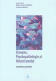 Giuliana Galli Carminati et Alfonso Mendez - Groupes, psychopathologie et retard mental - L'expérience genevoise.