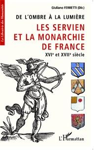 De lombre à la lumière - Les Servien et la monarchie de France, XVIe et XVIIe siècle.pdf
