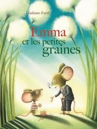 Giuliano Ferri - Emma et les petites graines.