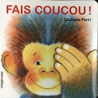 Giuliano Ferri - Fais coucou!.
