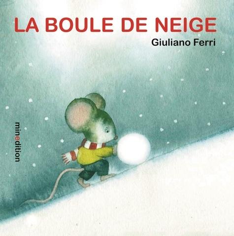 Giuliano Ferri - La boule de neige.