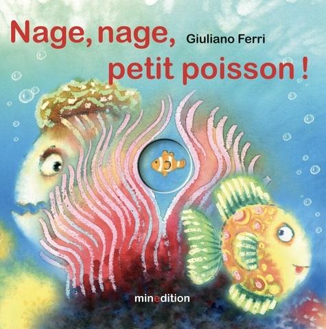 Giuliano Ferri - Nage, nage, petit poisson !.