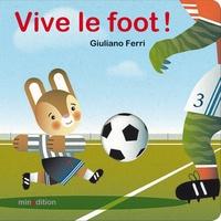 Giuliano Ferri - Vive le foot !.