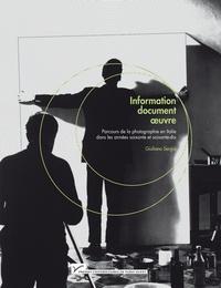 Giuliano Sergio - Information, document, oeuvre - Parcours de la photographie en Italie dans les années soixante et soixante-dix.