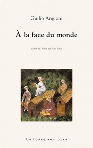 Giulio Angioni - A la face du monde.