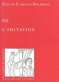 Giulio Camillo - De l'imitation.