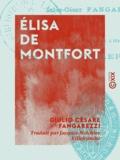 Giulio Cesare Fangarezzi et Jacques-Melchior Villefranche - Élisa de Montfort.
