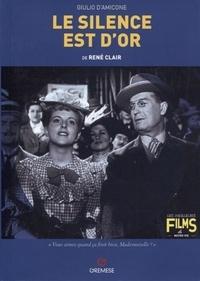 Giulio d' Amicone - Le silence est d'or de René Clair.
