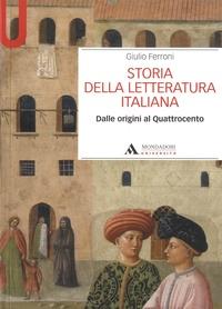 Giulio Ferroni - Storia della letteratura italiana - Dalle origini al Quattrocento.