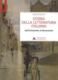 Giulio Ferroni - Storia della letteratura italiana - Dall'Ottocento al Novecento.