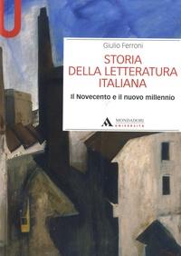 Giulio Ferroni - Storia della letteratura italiana - Il Novecento e il nuovo millennio.