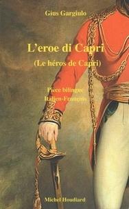Gius Gargiulo - Le héros de Capri.