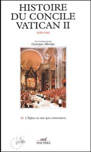 Histoire du concile Vatican II (1959-1965). Tome 4, LEglise en tant que communion, La troisième session et la troisième intersession (Septembre 1964-septembre 1965).pdf