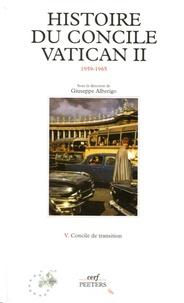 Histoire du Concile Vatican II- Tome 5, Concile de transition - Giuseppe Alberigo |