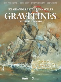 Giuseppe Baiguera et Nico Tamburo - Gravelines - L'Invincible Armada.