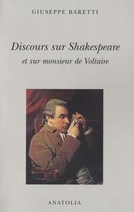 Giuseppe Baretti - Discours sur Shakerpeare et sur monsieur de Voltaire (1777).