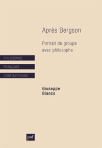 Giuseppe Bianco - Après Bergson - Portrait de groupe avec philosophe.