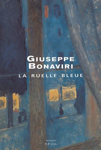 Giuseppe Bonaviri - La ruelle bleue.
