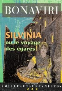 Giuseppe Bonaviri - Silvinia ou Le voyage des égarés.