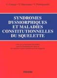 Giuseppe Canepa et Pierre Maroteaux - Syndromes dysmorphiques et maladies constitutionnelles du squelette - 2 volumes.