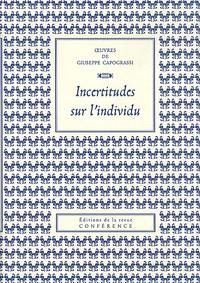 Giuseppe Capograssi - Incertitudes sur l'individu.