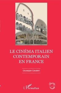 Giuseppe Cavaleri - Le cinéma italien contemporain en France.