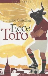 Giuseppe Culicchia - Ecce Toro..