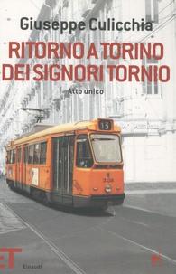 Giuseppe Culicchia - Ritorno a Torino dei signori Tornio.