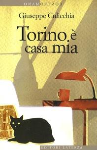 Giuseppe Culicchia - Torino è casa mia.