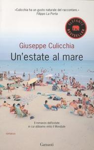 Giuseppe Culicchia - Un'Estate Al Mare.