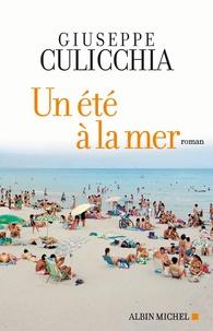 Giuseppe Culicchia - Un été à la mer.