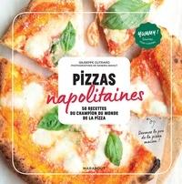 Giuseppe Cutraro - Pizzas napolitaines - 50 recettes du champion du monde de la pizza.