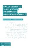 Giuseppe D'ottavi et Irène Fenoglio - Emile Benveniste - 50 ans après les Problèmes de linguistique générale.