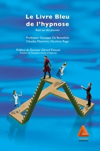 Giuseppe De Benedittis et Claudio Mammini - Le livre Bleu de l'hypnose.