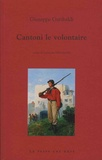 Giuseppe Garibaldi - Cantoni le volontaire.