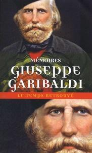 Giuseppe Garibaldi - Mémoires.